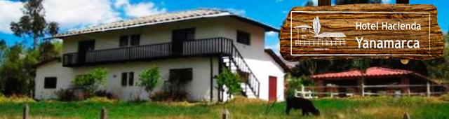 Hotel Hacienda Yanamarca Cajamarca