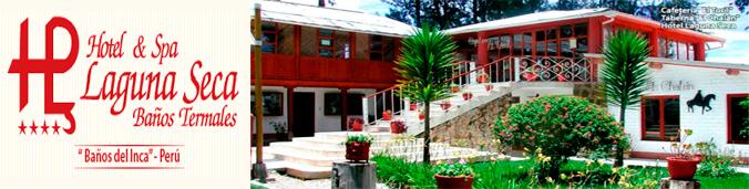 Laguna Seca Cajamarca Hotel