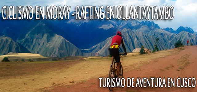 ciclismo en maras moray y rafting en ollantaytambo